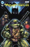 Batman/Teenage Mutant Ninja Turtles II #1 (of 6) - Eastman Variant